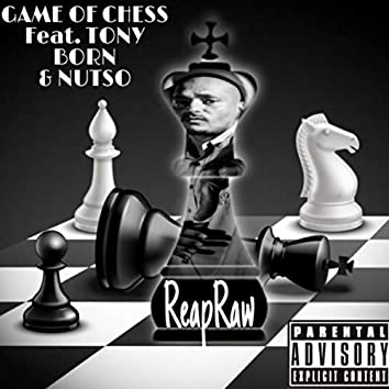 Game of Chess (feat. Nutso & Tony Born)