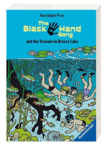 The Black Hand Gang and the Treasure in Breezy Lake: Englische Ausgabe mit vielen Vokabeln (Englischsprachige Taschenbücher)