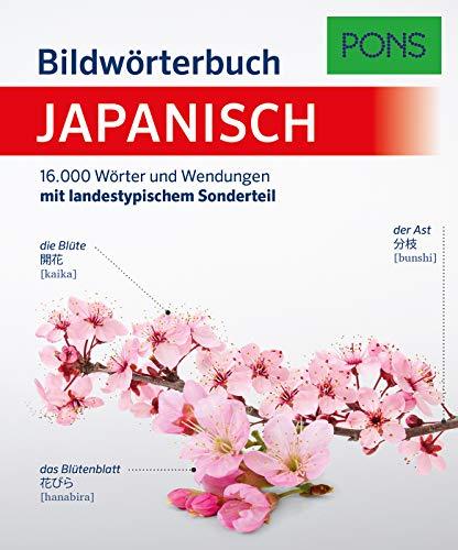 PONS Bildwörterbuch Japanisch: 16.000 Wörter und Wendungen mit landestypischem Sonderteil