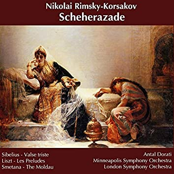 Rimsky-Korsakov: Scheherazade; Sibelius: Valse triste; Liszt: Les Préludes; Smetana: The Moldau