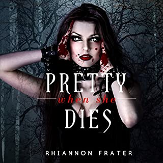 Pretty When She Dies audiobook cover art