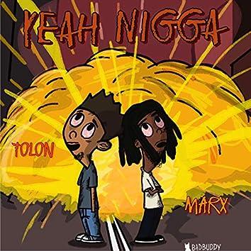 Yeah Nigga (feat. Tolon)