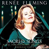 Sacred Songs by Renee Royal Philharmonic Orchestra Fleming