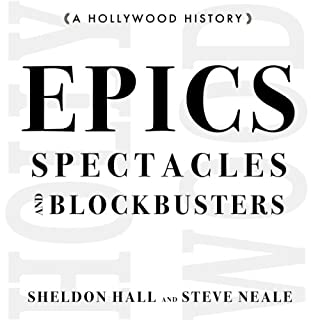 Epics, Spectacles, and Blockbusters: A Hollywood History audiobook cover art