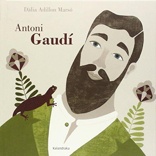 Antoni Gaudí (Libros para soñar)