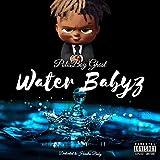 Water babyz [Explicit]