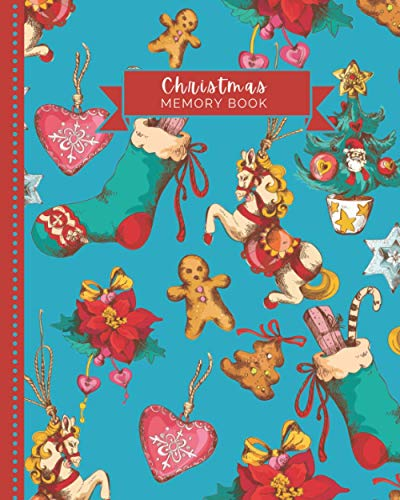Christmas Memory Book: Vintage Christmas Decorations on Blue / 8x10 Holiday Journal to Write In / Time Capsule Book To Save Family Memories / Scrapbooking and Journaling Gift for Creative Crafters