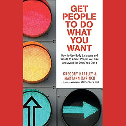 Get People to Do What You Want audiobook cover art