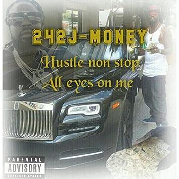 Hustle Nonstop / All Eyes on Me