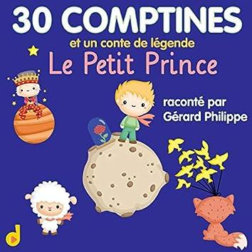 30 comptines & Un conte de légende: Le Petit Prince