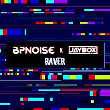 Raver [Radio Edit]