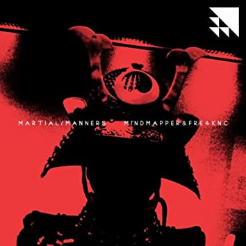 Martial Manners EP