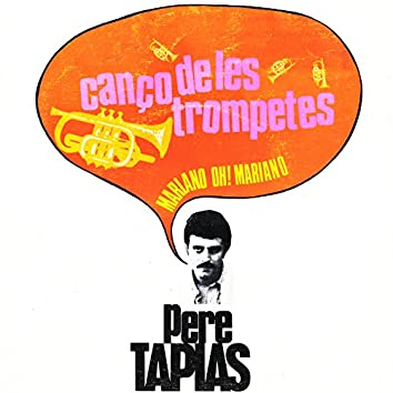 Cançó de les Trompetes / Mariano Oh! Mariano