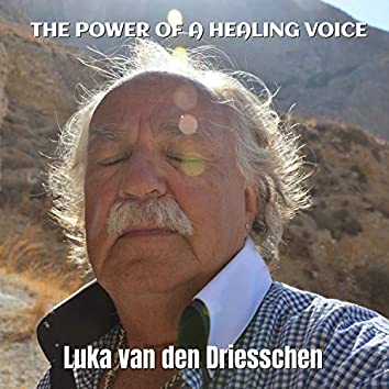 The Power of a Healing Voice