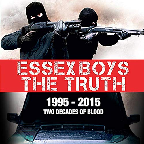 Couverture de Essex Boys: The Truth