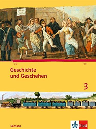 Geschichte und Geschehen 3. Ausgabe Sachsen Gymnasium: Schülerbuch Klasse 7 (Geschichte und Geschehen. Sekundarstufe I)