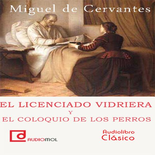 El licenciado Vidriera [The Lawyer of Glass] audiobook cover art