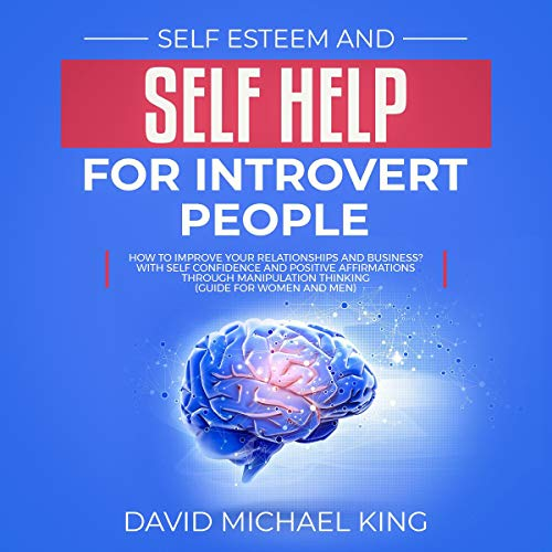 Self Esteem and Self Help for Introvert People  By  cover art