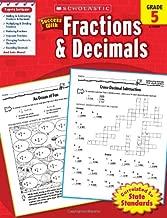 Scholastic Success with: Fractions & Decimals Workbook, Grade 5
