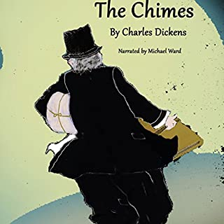 The Chimes: A Goblin Story of Some Bells That Rang an Old Year Out and a New Year In cover art