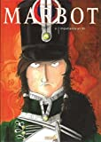 Marbot, Tome 2 - Impatience an XII