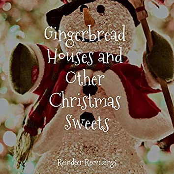 Gingerbread Houses and Other Christmas Sweets