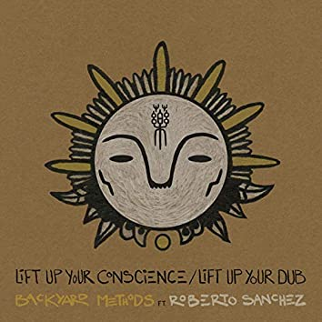 Lift Up Your Conscience / Lift Up Your Dub