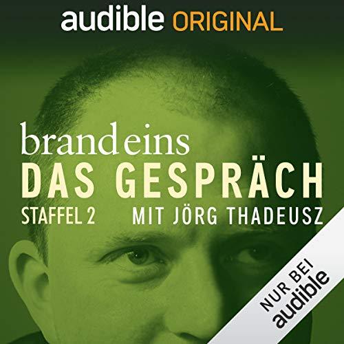 brand eins - Das Gespräch: Staffel 2 (Original Podcast) Titelbild