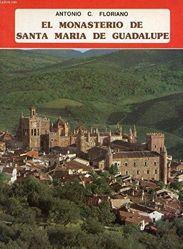 Monasterio de Guadalupe, el