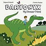 Baryonyx: My Dinosaur Friend