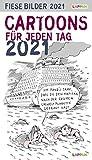 Fiese Bilder Cartoons für jeden Tag 2021: Tageskalender