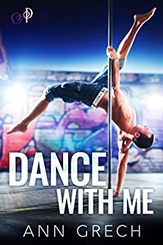Dance with Me: A short MM feelgood love story by [Ann Grech]