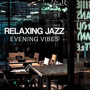 Relaxing Jazz Evening Vibes