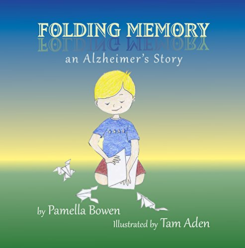 Folding Memory: An Alzheimer's Story (English Edition)