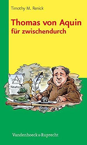 Thomas von Aquin für zwischendurch (Theologie Fur Zwischendurch)