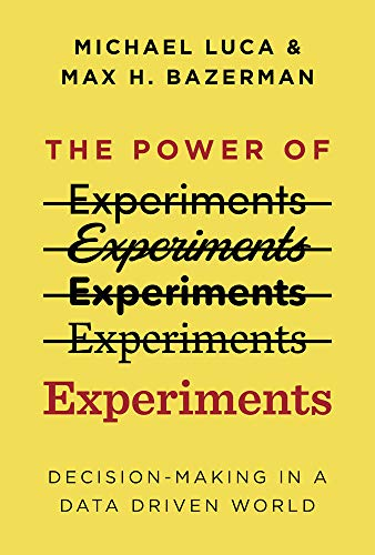 Power of Experiments: Decision Making in a Data-Driven World (Mit Press)