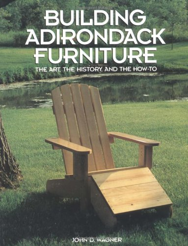 Building Adirondack Furnitu
