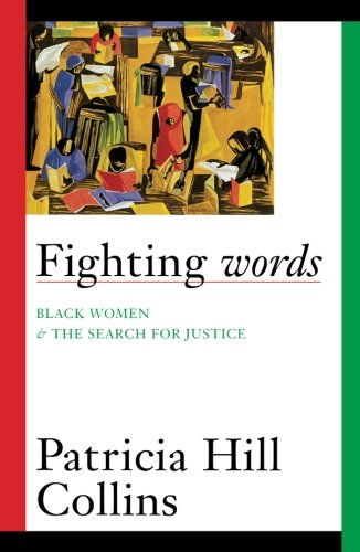 Fighting Words: Black Women and the Search for Justice (Volume 7)