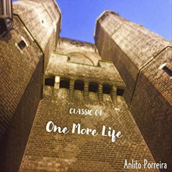 Classic 01: One More Life