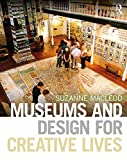 Museums and Design for Creative Lives (English Edition)