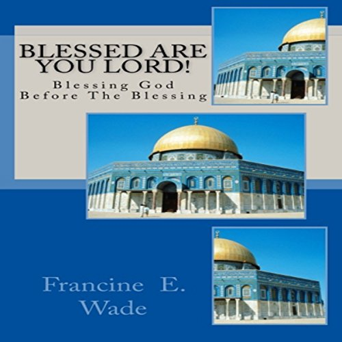 Blessed Are You Lord audiobook cover art