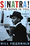 "book cover: ""Sinatra the Song Is You"" by Will Friedwald"