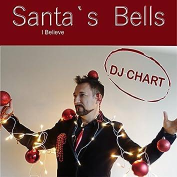 Santa's Bells: I Believe