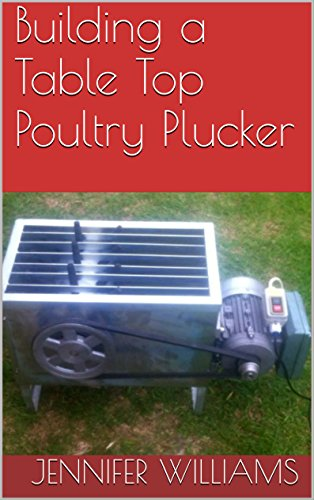 Building a Table Top Poultry Plucker