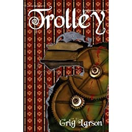 Trolley by [Grig Larson]