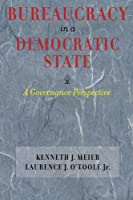 Bureaucracy in a Democratic State: A Governance Perspective