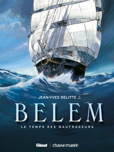 Belem - Tome 01 : Le Temps des naufrageurs