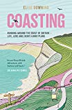 Image of Coasting: Running Around the Coast of Britain – Life, Love and (Very) Loose Plans