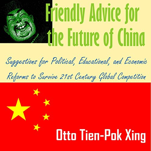 Friendly Advice for the Future of China audiobook cover art