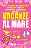 Vacanze al mare (eNewton Narrativa) (Italian Edition)